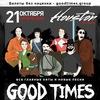 21.10 | GOOD TIMES | Houston Bar