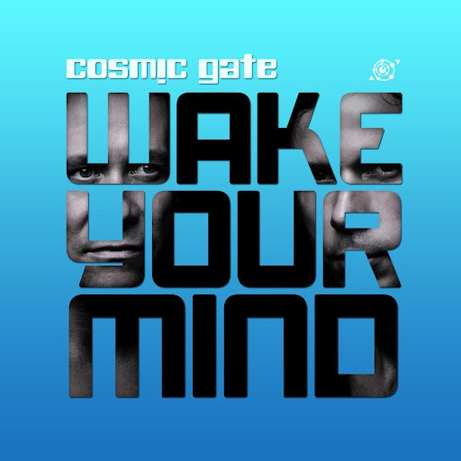 Cosmic Gate альбом Wake Your Mind