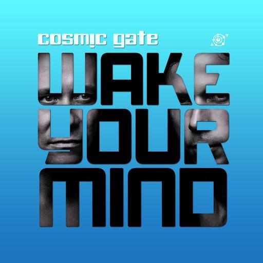 Cosmic Gate альбом Wake Your Mind