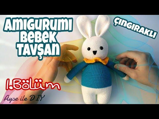 (Amigurumi) Örgü Bebek Tavşan Çıngırak Yapımı 1.Bölüm 1/2