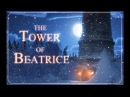 The Tower of Beatrice Official Trailer