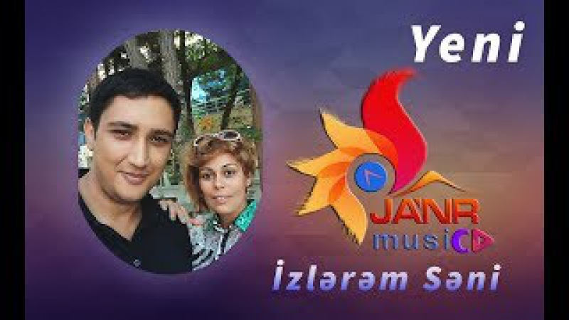Cavid Sumqayit Metis Naxcivanli - İzlerem Seni / 2017