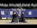 Muso Shinden Eishin Ryu Iai Heiho - Morimoto Kunio - Meiji Jingu Reisai 2017