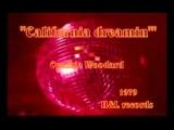 Cynthia Woodard - California dreamin' 1979 disco version