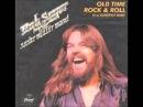 Bob Seger Old Time Rock n Roll