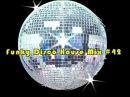 Best Funky Disco House MixSet 42 - Dj Noel Leon 2018
