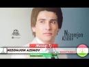 Низомчон Азимов - Таронаи Модар 2018 Nizomjon Azimov - Taronai Modar 2018