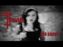 THE DEVILS  - Red Grave #garage #primitive #voodoorhythm