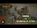 Warmachine c FFH Minion VS Retribution of Scyrah