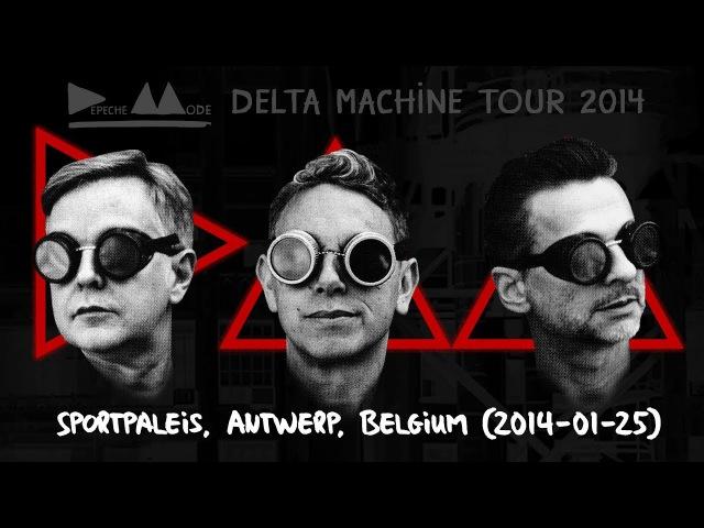 Depeche Mode - Delta Machine Tour (2014, Antwerp, Belgium)(2014-01-25)