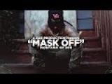 Montana Of 300 - Mask Off REMIX Shot By @AZaeProduction