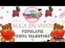 Aula en vivo Osita Valentina solo clase Especial San Valentin