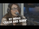 My Indigo 'Crash and Burn' live @ Ekdom in de Ochtend