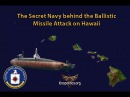 The Secret Navy behind the Ballistic Missile Attack on Hawaii