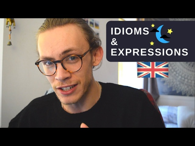 Everyday Idioms Expressions Used in Britain