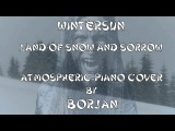 Wintersun - Land Of Snow And Sorrow Atmospheric-Piano (full song)