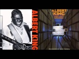 Albert King - All The Way Down