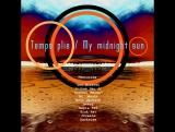 Temps Plie/My Midnght Sun (Maxi Single EP) V/A