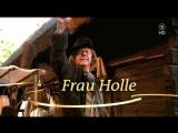 Госпожа Метелица 2008 / Frau Holle