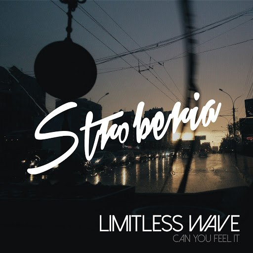 Limitless Wave альбом Can You Feel It
