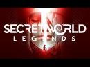 Secret World Legends - Обзор игры,первый взгляд от Энди