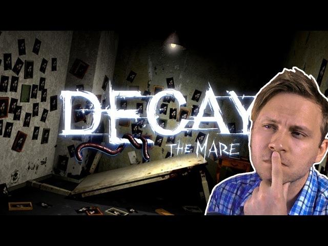 САМЫЙ ЖУТКИЙ ТРИП | Decay: The Mare