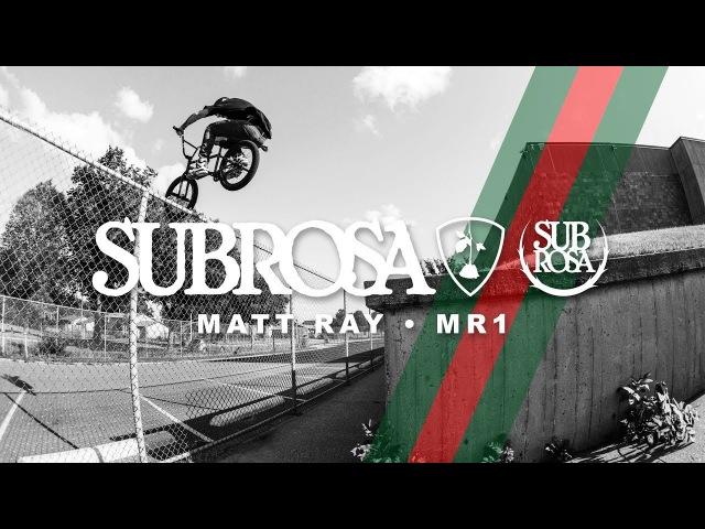 Subrosa Brand - Matt Ray - MR1