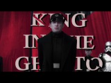 King in the Ghetto Tribute to general Hux