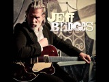 Jeff Bridges - Everything But Love
