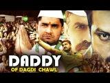 DADDY of Dagdy Chawl I Hindi Full Movie I Full HD1080p
