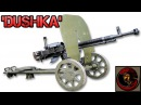 DShK 12 7mm Heavy Machinegun Russian Firepower At It's Finest
