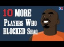 10 MORE Players Who BLOCKED Shaq (EXCLUDING ALL STAR GAMES)