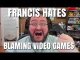 FRANCIS HATES VIDEO GAME SCAPE GOATING!!