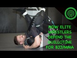 How Elite Wrestlers defend the Guillotine for BJJ MMA