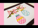 Quilling Easter Home Decoration Learning video