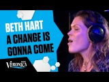 BETH HART - A CHANGE IS GONNA COME (SAM COOKE COVER) Live bij Giel - Radio Veronica