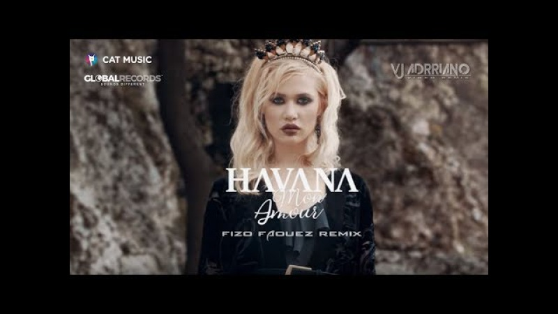 Havana - Mon Amour (Fizo Faouez Remix ) VJ Adrriano Video ReEdit