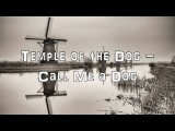 Temple Of The Dog - Call Me a Dog Acoustic Cover.Lyrics.Karaoke