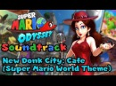 New Donk City Cafe Super Mario World Theme Remix Super Mario Odyssey Soundtrack