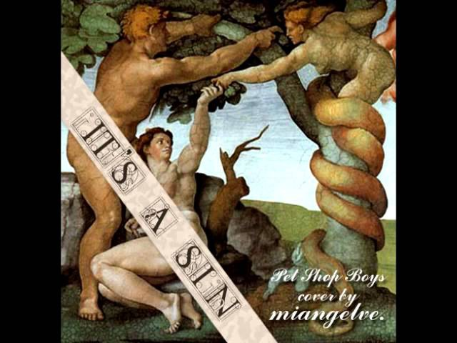 It's A Sin - Pet Shop Boys instrumental cover by MIANGELVE
