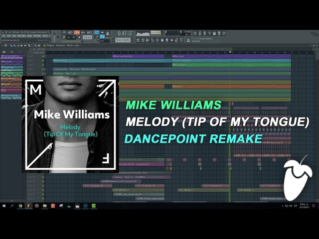 Mike Williams - Melody (Tip Of My Tongue) (FL Studio Remake FLP)
