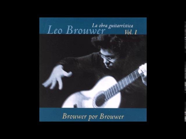 Leo Brouwer - La Obra Guitarristica Vol 1 (Cuban Guitar)