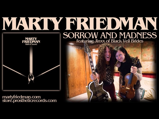 MARTY FRIEDMAN SORROW AND MADNESS featuring Jinxx of Black Veil Brides