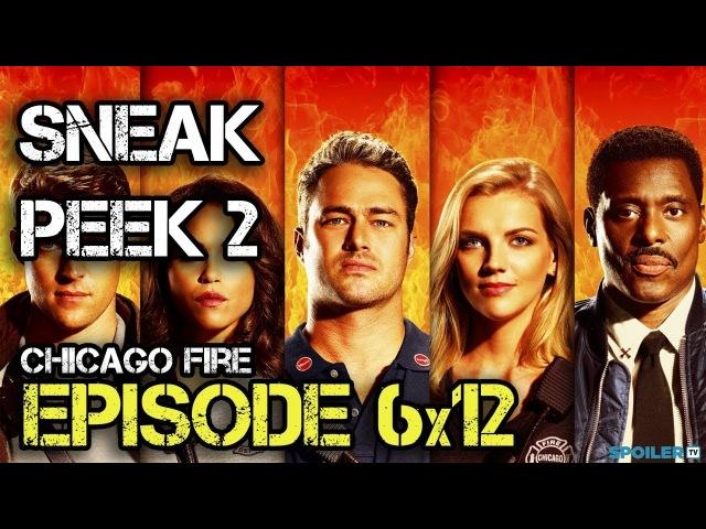 Chicago Fire 6x12 Sneak Peek 2