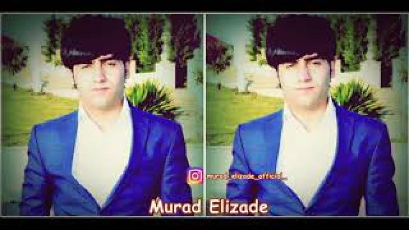 Murad Elizade Sensiz Darixmisam 2018