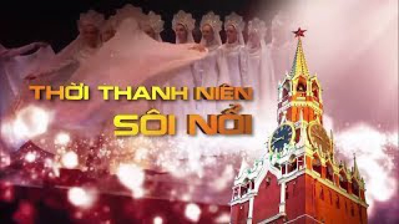 HTV | Kỷ niệm 100 năm Cách mạng Tháng Mười Nga | THỜI THANH NIÊN SÔI NỔI | 01/11/2017