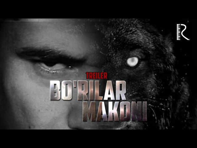 Borilar makoni (treyler)   Бурилар макони (трейлер)