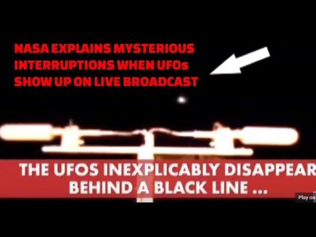 NASA trying to cover upU.F.O.sightings? NASA Official replies why they get live interruptions.