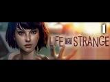 Life Is Strange #1 Прохождение Эпизод 1: Хризалида (No comments) Новый дар