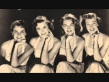 The Chordettes - Hello, my baby